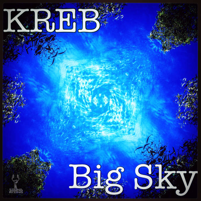 soundrising-artist-kreb-big-sky